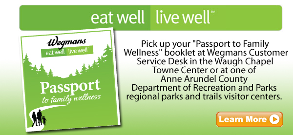 Wegmans Eat Well Live Well Passport to Family Wellness Program